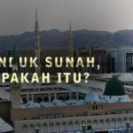 INDUK SUNAH, APAKAH ITU (1)