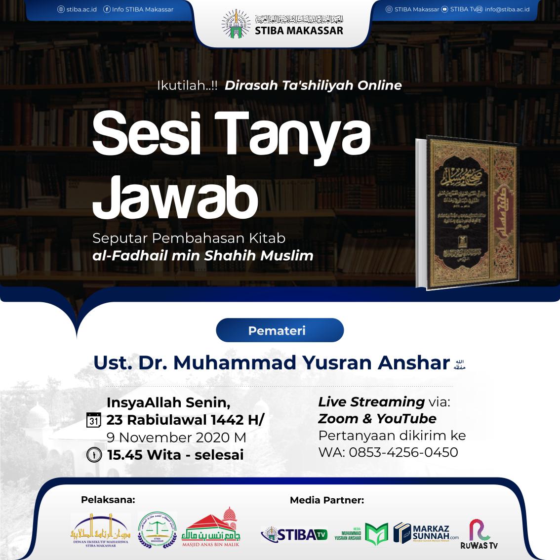 SESI TANYA JAWAB KAJIAN KITAB AL-FADHAIL MIN SHAHIH MUSLIM