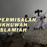 PERMISALAN UKHUWAH ISLAMIAH