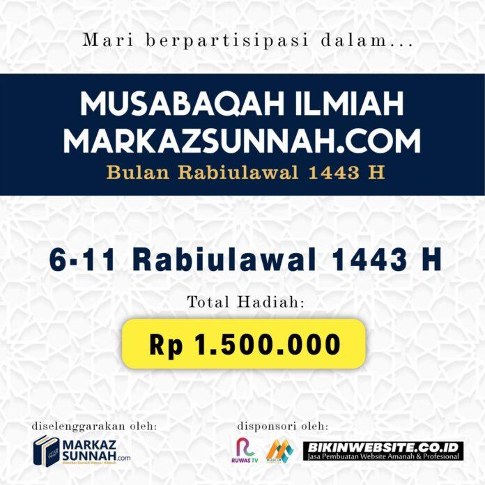MUSABAQAH ILMIAH BULAN RABIULAWAL 1443 H MARKAZSUNNAH.COM